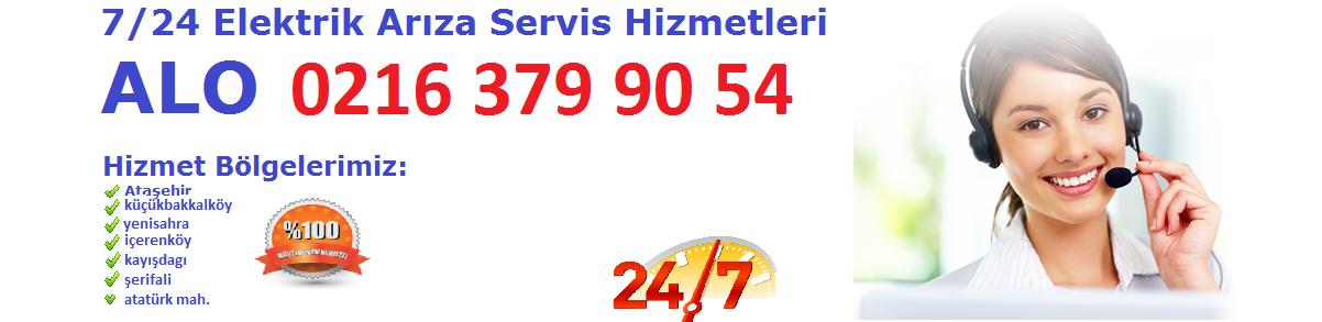 Ataşehir gece elektrikçi 0216 379 90 54